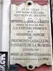 10 - La primera parte se imprimió en Madrid, en casa de Juan de la Cuesta, a finales de 1604. Salió a la venta en enero de 1605 con numerosas erratas, por culpa de la celeridad que imponía el contrato de edición.